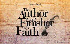 author and finisher of our faith