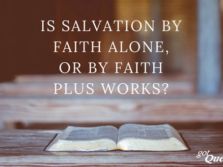 Faith Leads to Salvation
