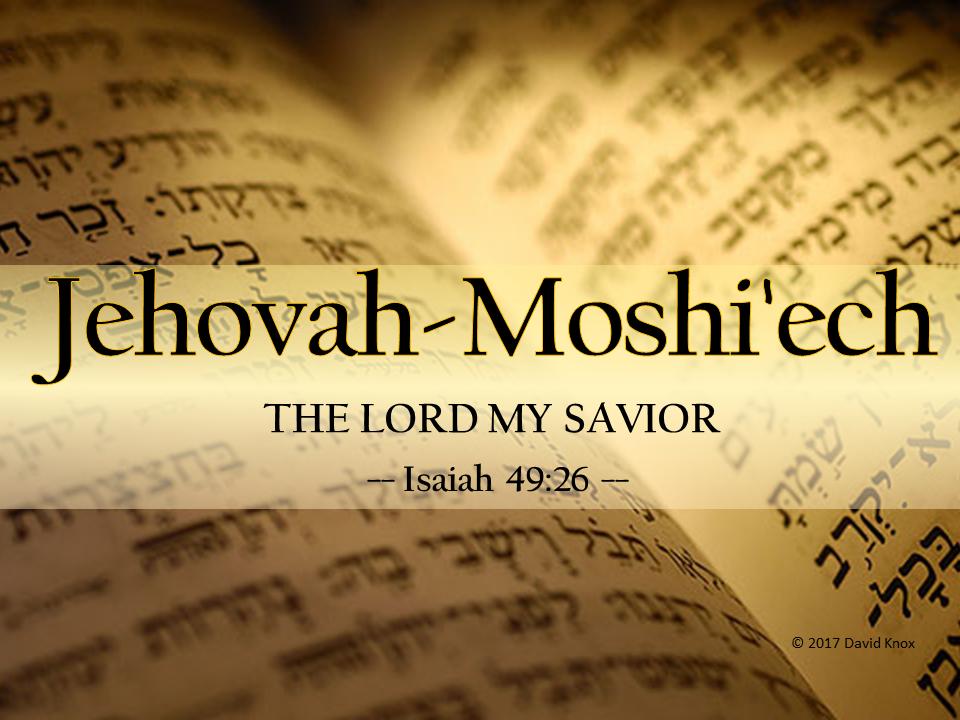 Jehovah-Moshi'ech