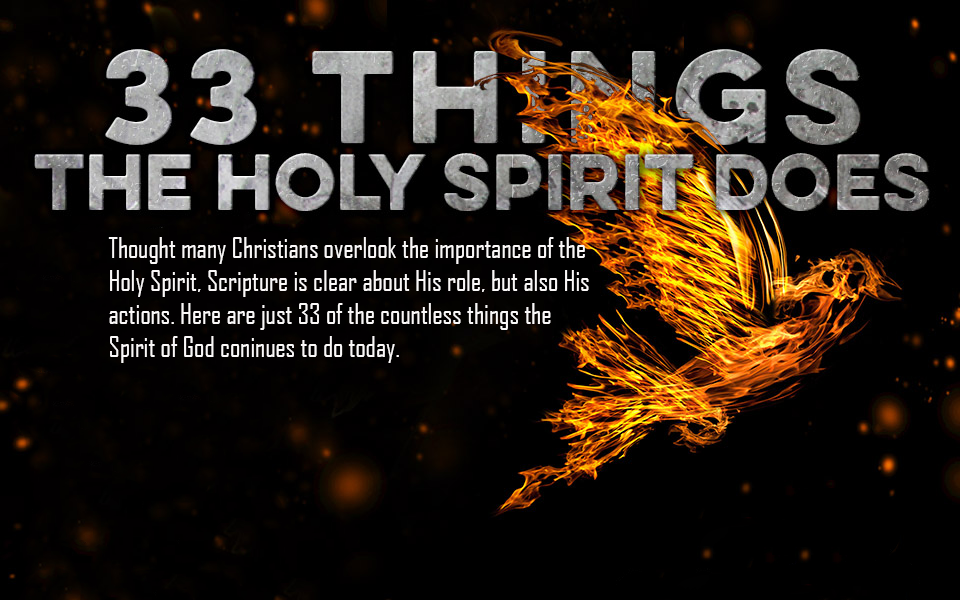 33 Thing The Holy Spirit Does