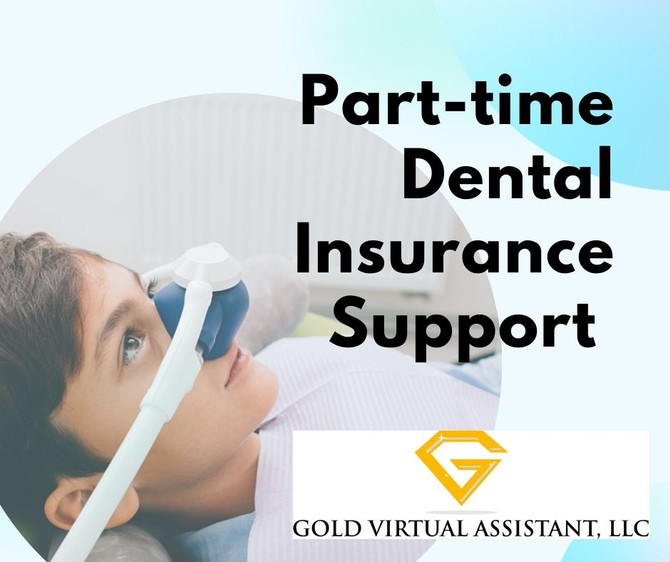 Part-Time Dental Insurance Verification Support
