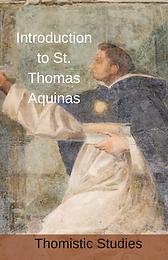 Introduction to St. Thomas Aquinas