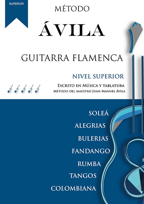 LIBRO NIVEL SUPERIOR DE GUITARRA FLAMENCA