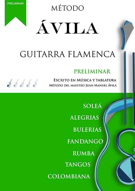 MÉTODO ÁVILA PRELIMINAR DE GUITARRA FLAMENCA