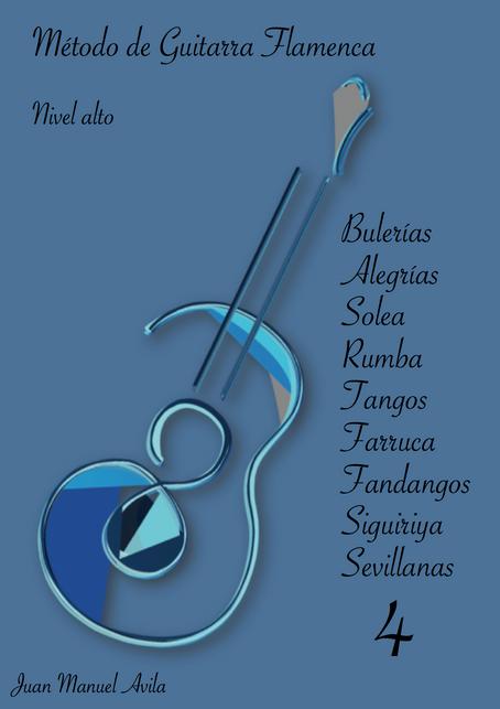 Sistema Pedagógico progresivo para Guitarra Flamenca y Clásica                  Juan Manuel Ávila