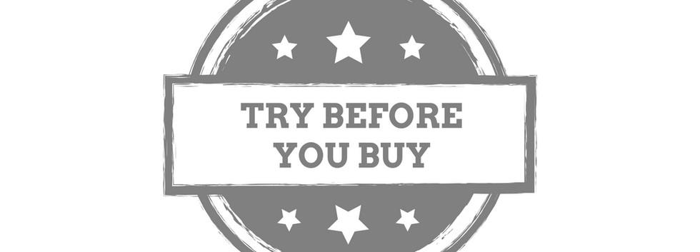 Try before you buy.jpg
