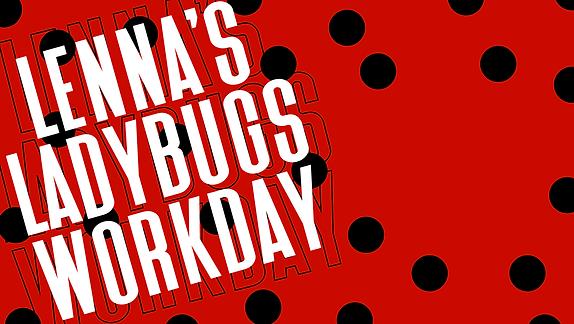 ladybug workday.png
