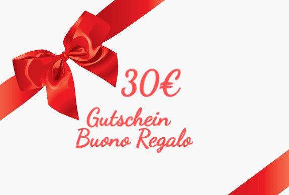 30€ Buono Regalo- Gutschein