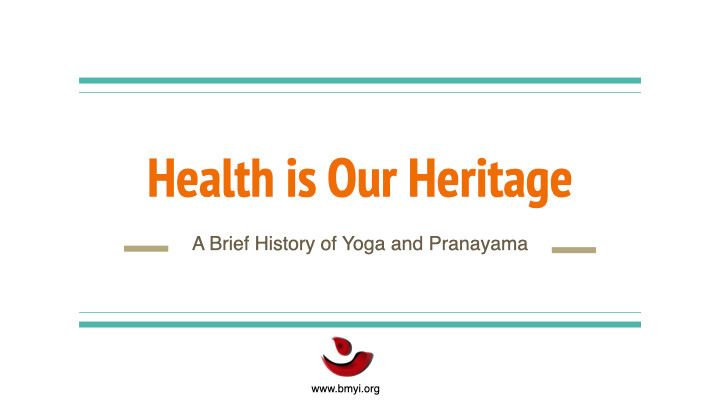 3 Health is Our Heritage _ A Brief Histo