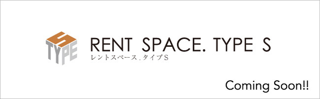 RENT SPACE. TYPE S