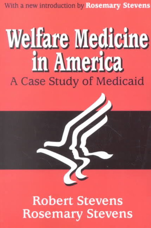 Welfare Study In America: A Case Study of Medicaid