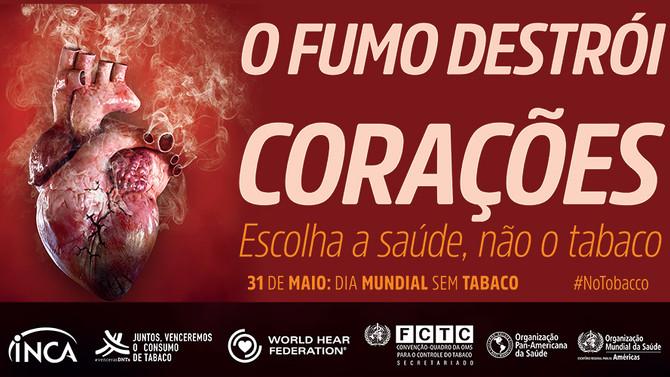 Com o coração não se brinca! Não fume!