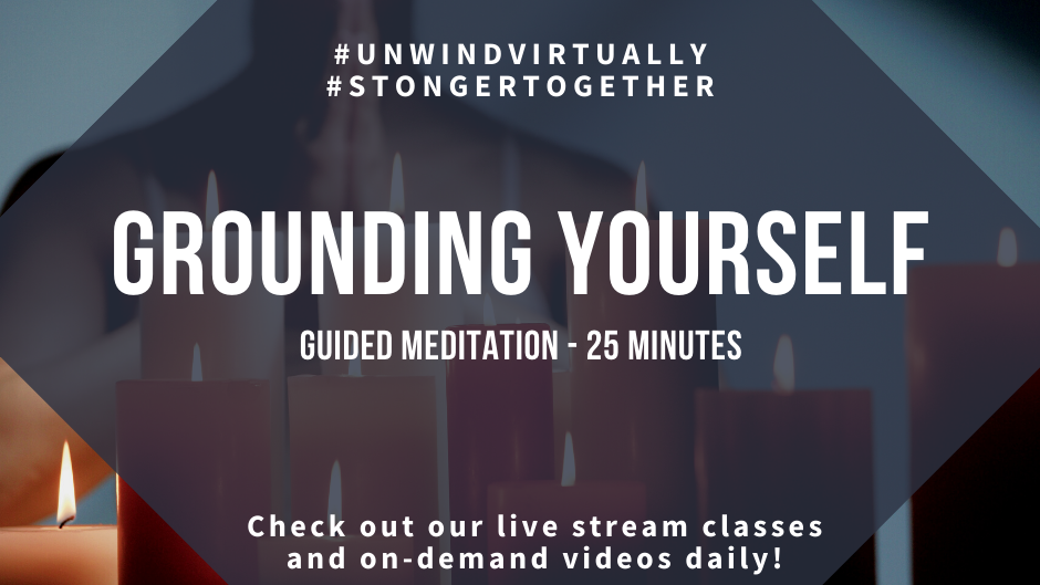 Guided Meditation:  Grounding Yourself