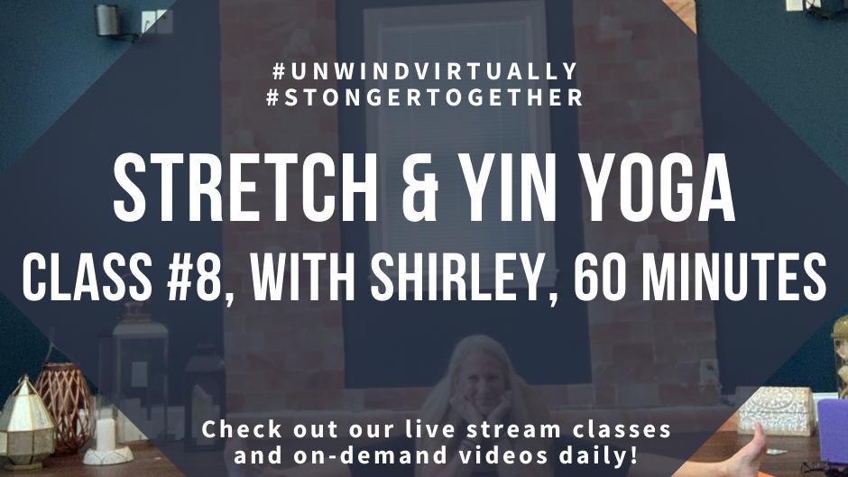 Stretch & Yin Yoga Class #8