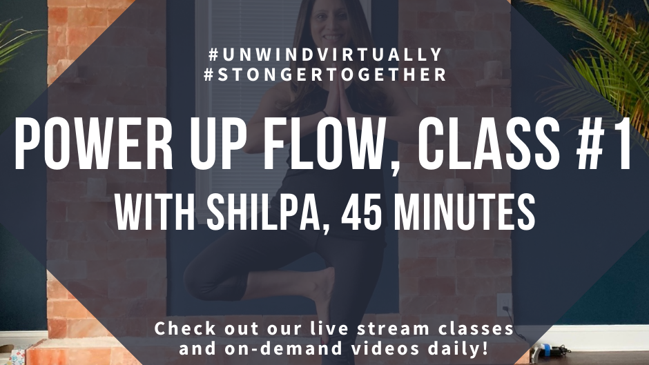 Power Up Flow with Shilpa, Class #1