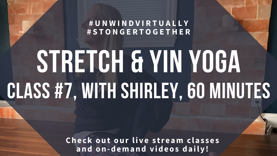 Stretch & Yin Yoga, Class #7