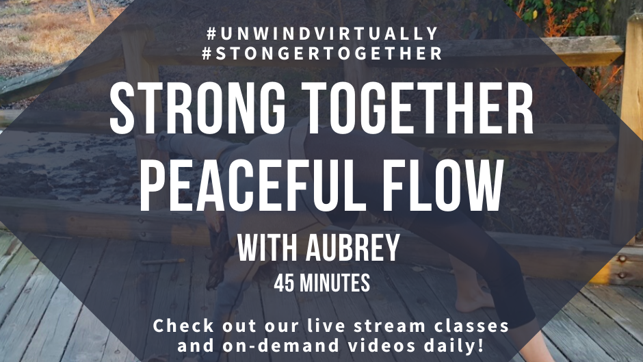 Strong Together Peaceful Flow