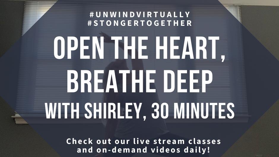 Open the Heart & Breathe Deep!