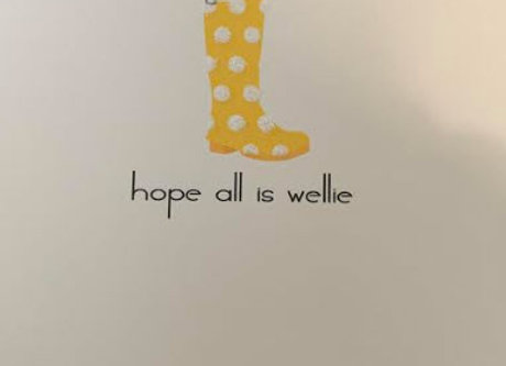 Hope All is Wellie - Greeting Card