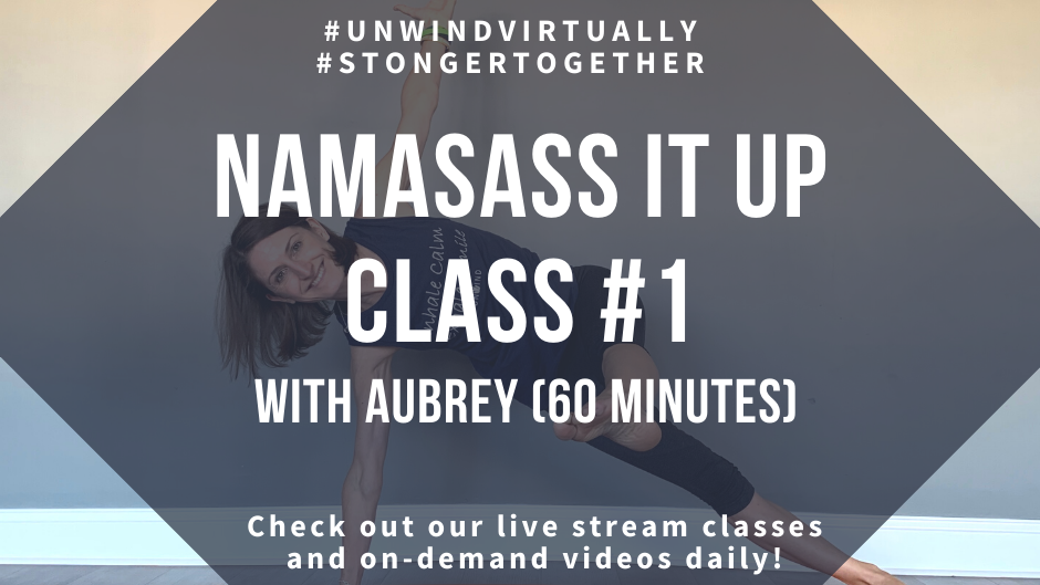 NamaSass It Up with Aubrey