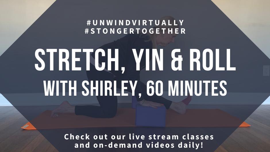 Stretch, Yin & Roll, Class #1