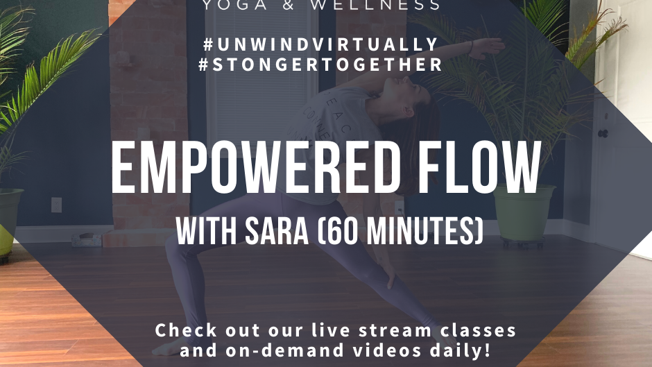 Empowered Yoga with Sara, Class #1