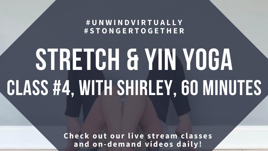 Stretch & Yin Yoga, Class #4