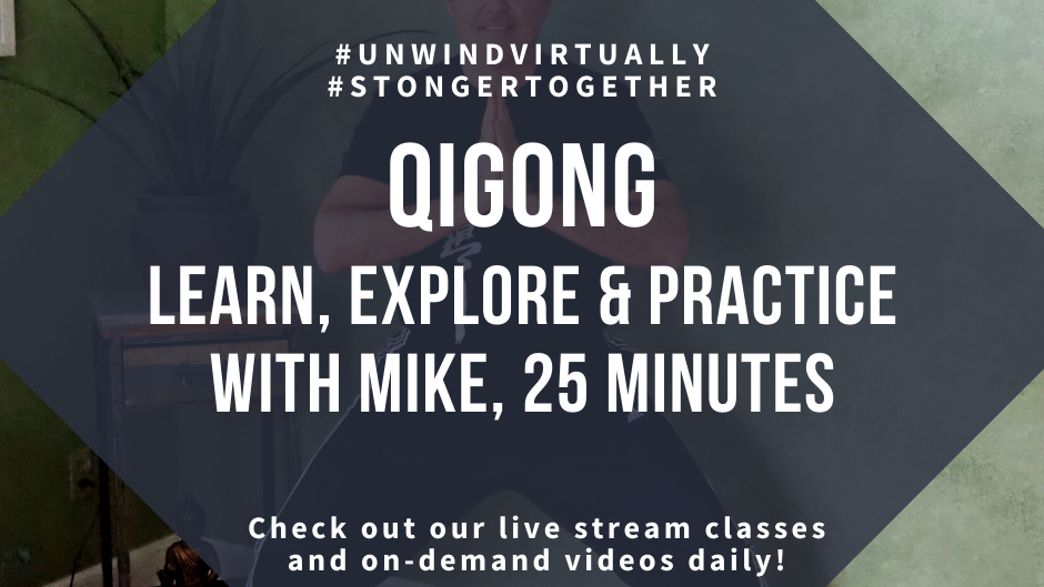 QiGong - Explore, Learn  & Practice - Intro Class