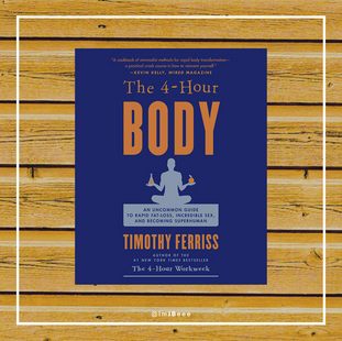 The 4 Hour Body