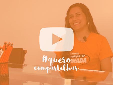 #QueroCompartilhar - Joice Ferreira