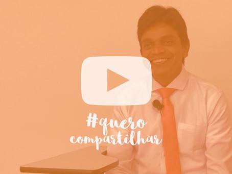 Vídeo #13 Quero Compartilhar - Convidado: Luiz Fernando