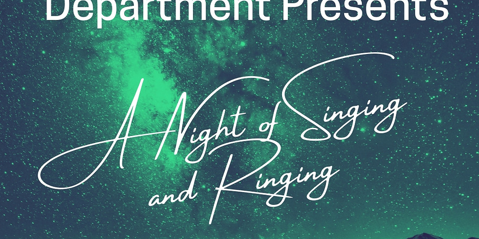 A Night of Singing and Ringing