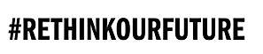 Logo #Rethinkourfuture.jpg