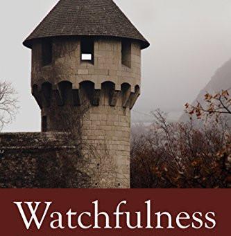 Watchfulness
