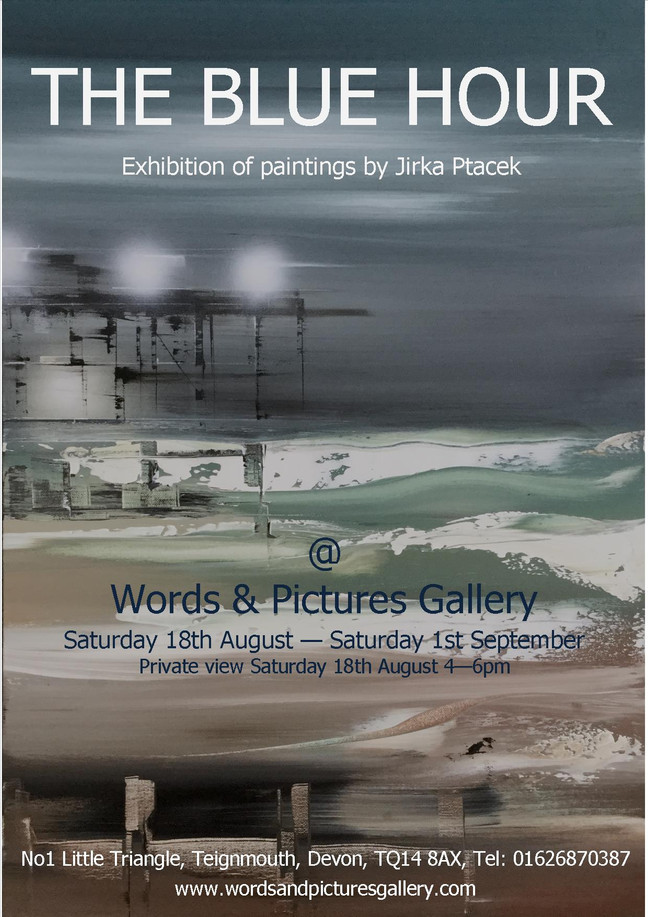 The Blue Hour - Painting by Jirka Ptacek - exhibition starts Saturday 18th August
