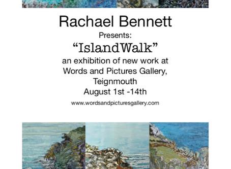 Rachael Bennett new exhibition 'Island Walk'
