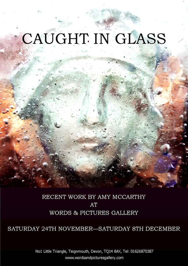 'Caught In Glass' an exhibition of recent work by glass artist Amy McCarthy