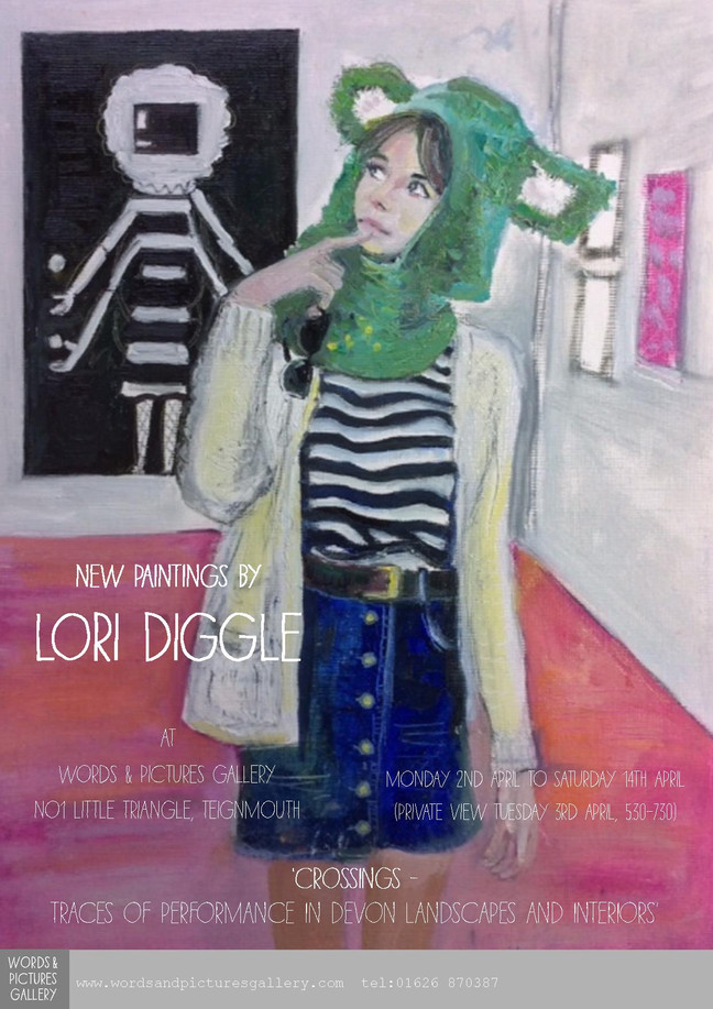 Lori Diggle - Painter. 'Crossings - Traces of Performance in Devon Landscapes and Interiors'