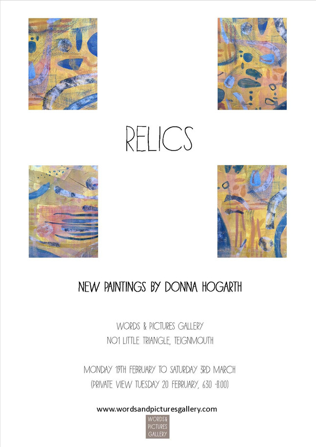 First Exhibition of the year - 'RELICS' Donna Hogarth