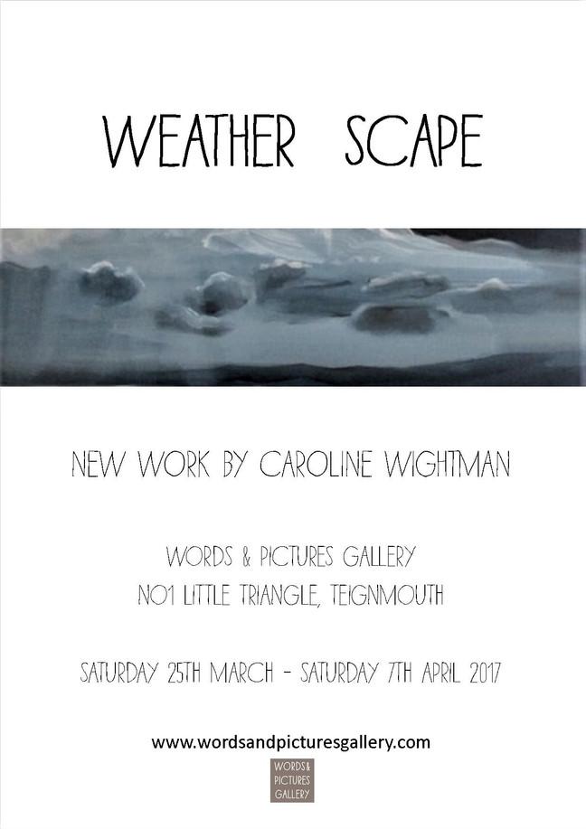 Caroline Wightman - Painter       'Weather Scape'                               Private View