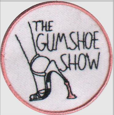 Gumshoe Show merch patch