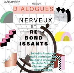 Dialogues nerveux et rebondissants, e-laboratory (2020)