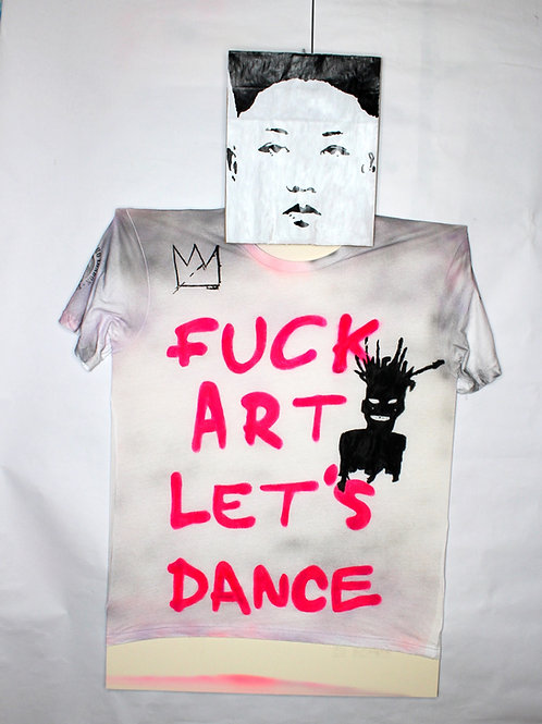 FUCK ART LET'S DANCE