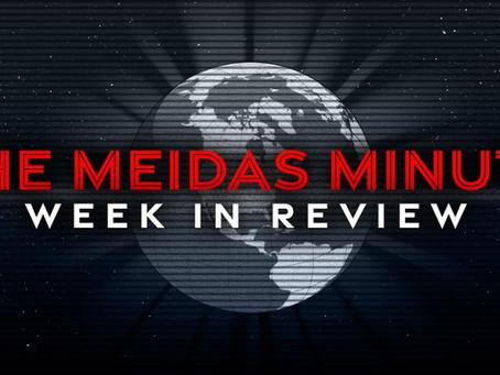 THE MEIDAS MINUTE | WEEK IN REVIEW (4/19 - 4/23)