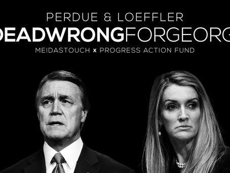 MeidasTouch and Progress Action Fund Present 'Dead Wrong for Georgia'