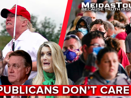 MeidasTouch Presents 'Republicans Don't Care'