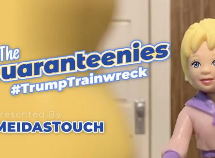 The Quaranteenies Episode 1: Trump Trainwreck