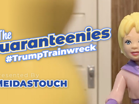 The Quaranteenies Episode 1: Trump Trainwreck