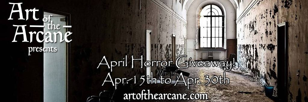 Art of the Arcane April Horror Giveaway