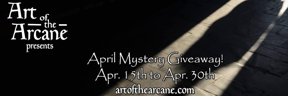 Art of the Arcane April Mystery Giveaway